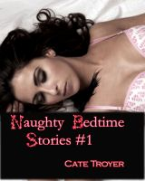 Cover for 'Naughty Bedtime Stories 1 (Erotic Fairy Tales)'