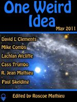 Cover for 'One Weird Idea, May 2011'