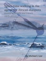 Cover for 'Space-time Walking In The Age Of The African Diaspora'