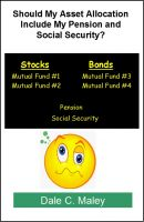 Cover for 'Should My Asset Allocation Include My Pension and Social Security?'