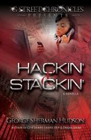 Cover for 'Hackin' & Stackin' (G Street Chronicles Presents)'