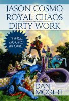 Cover for 'Jason Cosmo - Royal Chaos - Dirty Work'