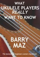 Cover for 'What Ukulele Players Really Want To Know'