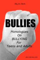 Cover for 'BULLIES: Monologues on Bullying for Teens and Adults'