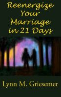 Cover for 'Reenergize Your Marriage in 21 Days'