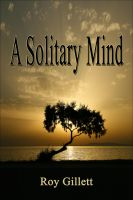 Cover for 'A Solitary Mind'