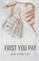 Cover for 'First You Pay'