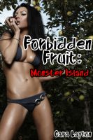 Cover for 'Forbidden Fruit: Monster Island (Reluctant Monster Menage Sex)'