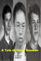 Cover for 'A Tale of Three Gunmen'