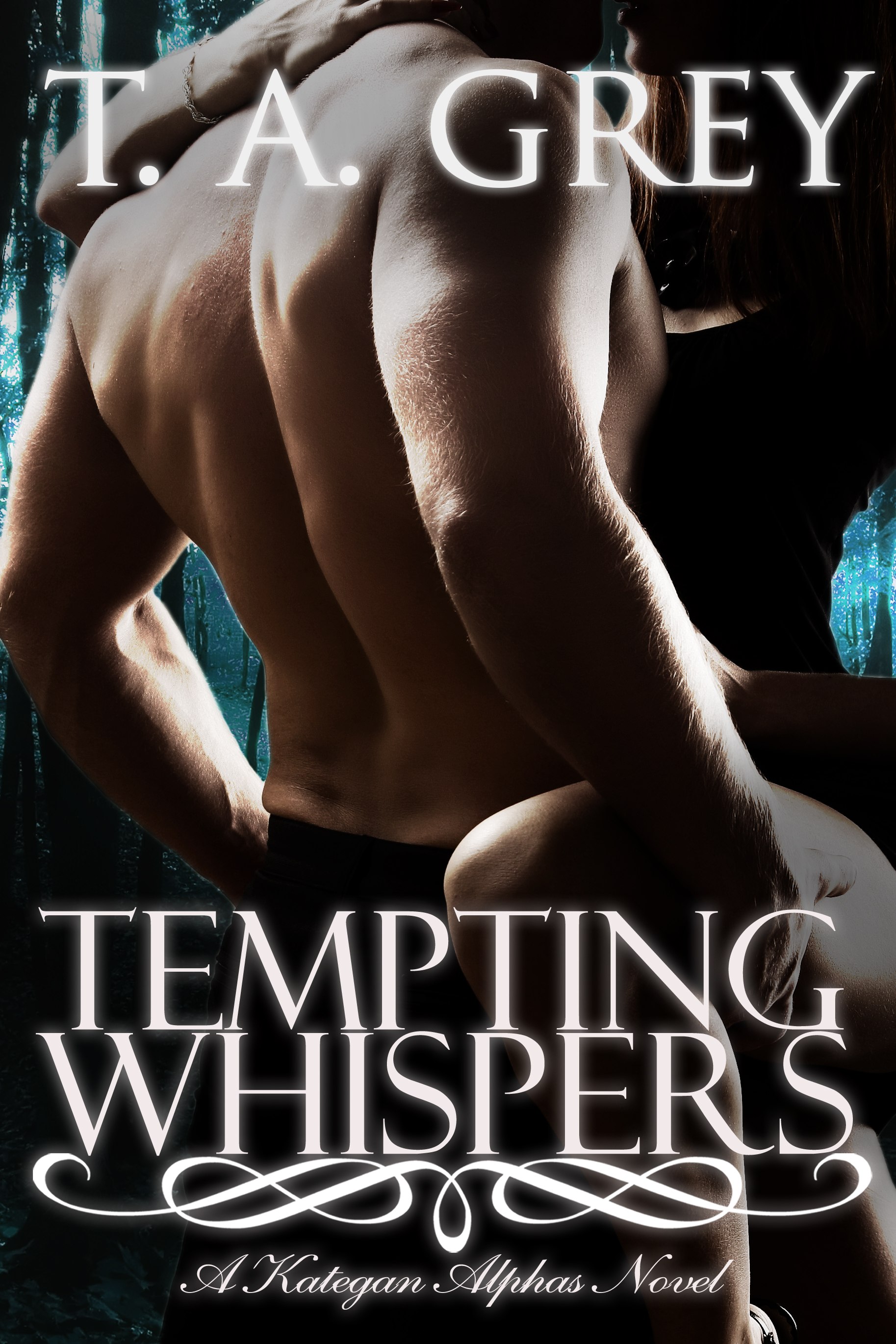T. A. Grey - Tempting Whispers: The Kategan Alphas 6