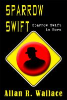 Sparrow Swift Is Born cover