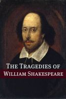 Cover for 'The Best Known Tragedies of Shakespeare: In Plain and Simple English'