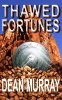 Cover for 'Thawed Fortunes (The Guadel Chronicles Book 2)'