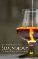 Cover for 'Semenology - The Semen Bartender's Handbook'