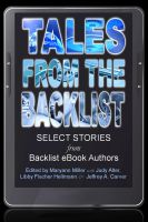Cover for 'Tales from the Backlist: Select Stories from Backlist eBooks Authors'