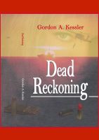 Dead Reckoning by Gordon Kessler