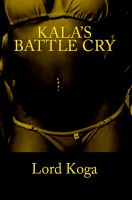 Cover for 'Kala's Battle Cry'