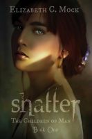 Cover for 'Shatter (The Children of Man, #1)'