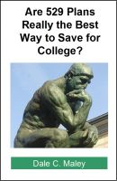 Cover for 'Are 529 Plans Really the Best Way to Save for College?'