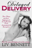 Liv Bennett - Delayed Delivery (Taylor & Adam, 1.5)