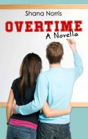 Cover for 'Overtime: A Novella'