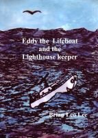 Cover for 'Eddy the Lifeboat and the Lighthouse Keeper'