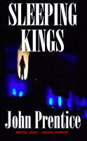 Cover for 'Sleeping Kings     (Dark Force – Book One)'