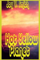 Cover for 'Hot Yellow Planet'