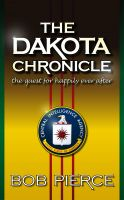 Cover for 'The Dakota Chronicle; The Quest For Happily Ever After'