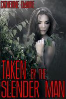 Cover for 'Taken by the Slender Man'