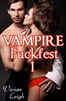 Cover for 'Vampire Fuckfest Volume One'