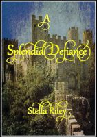 Cover for 'A Splendid Defiance'