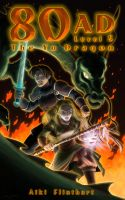 Cover for '80AD - The Yu Dragon (Book 5 -The Final Adventure)'