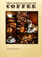 Cover for 'The Simple Guide To Coffee'