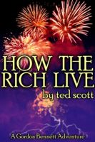 Cover for 'How The Rich Live'