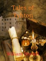 Cover for 'Tales of Tyhton: Tyhton Book 2'