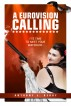 A Eurovision Calling by Anthony J. Berry