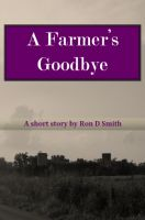Cover for 'A Farmer's Goodbye'