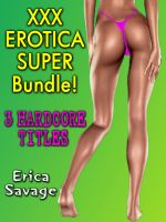 Cover for 'XXX Erotica SUPER Bundle - 3 Hardcore Titles!'