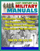 Cover for '21st Century U.S. Military Manuals: Multiservice Tactics, Techniques, and Procedures for Theater Missile Defense Intelligence Preparation of the Battlespace TMD IPB (FM 3-01.16)'
