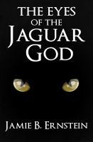 Cover for 'The Eyes of the Jaguar God'