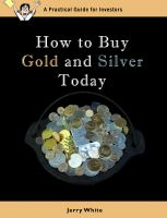 Cover for 'How to Buy Gold and Silver Today'