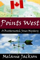 Cover for 'Points West (A Butterscotch Jones Mystery Book 5)'