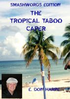 Cover for 'The Tropical Taboo Caper'