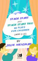Cover for 'Stage Start and Stage Start 2! 40 plays for children'