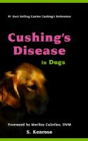 Cover for 'Cushing's Disease in Dogs'
