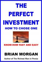 Cover for 'The Perfect Investment: How to Chose One'