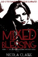 Cover for 'Mixed Blessing (Mixed Blessing Mystery, Book 1) (Kindred, Book 6.5)'