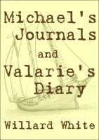 Cover for 'Michael's Journals and Valarie's Diary'