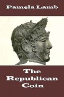 Cover for 'The Republican Coin'